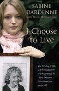 I Choose To Live por Sabine Dardenne Gratis