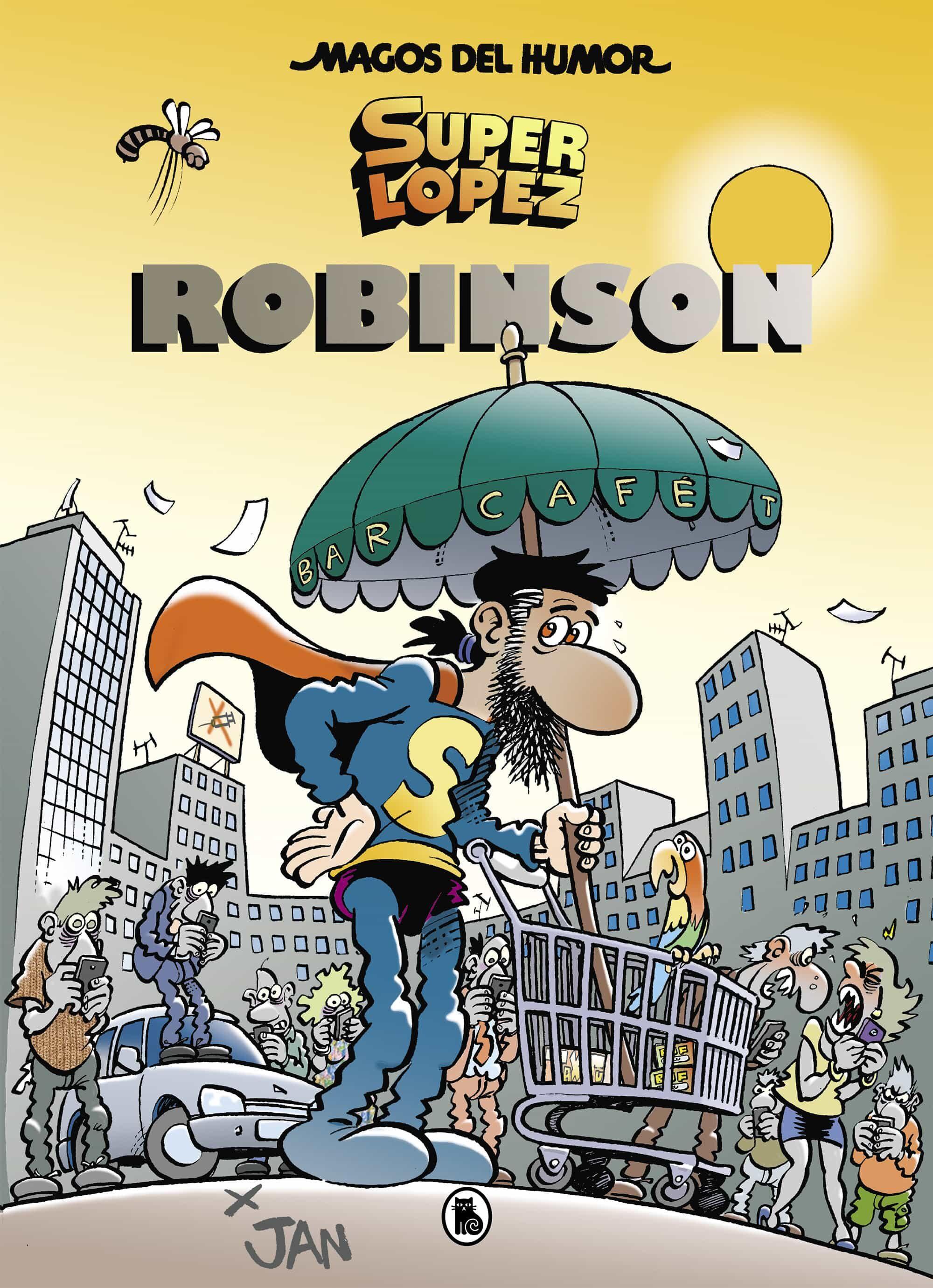 Superlopez: Robinson (magos Del Humor 193) por Jan