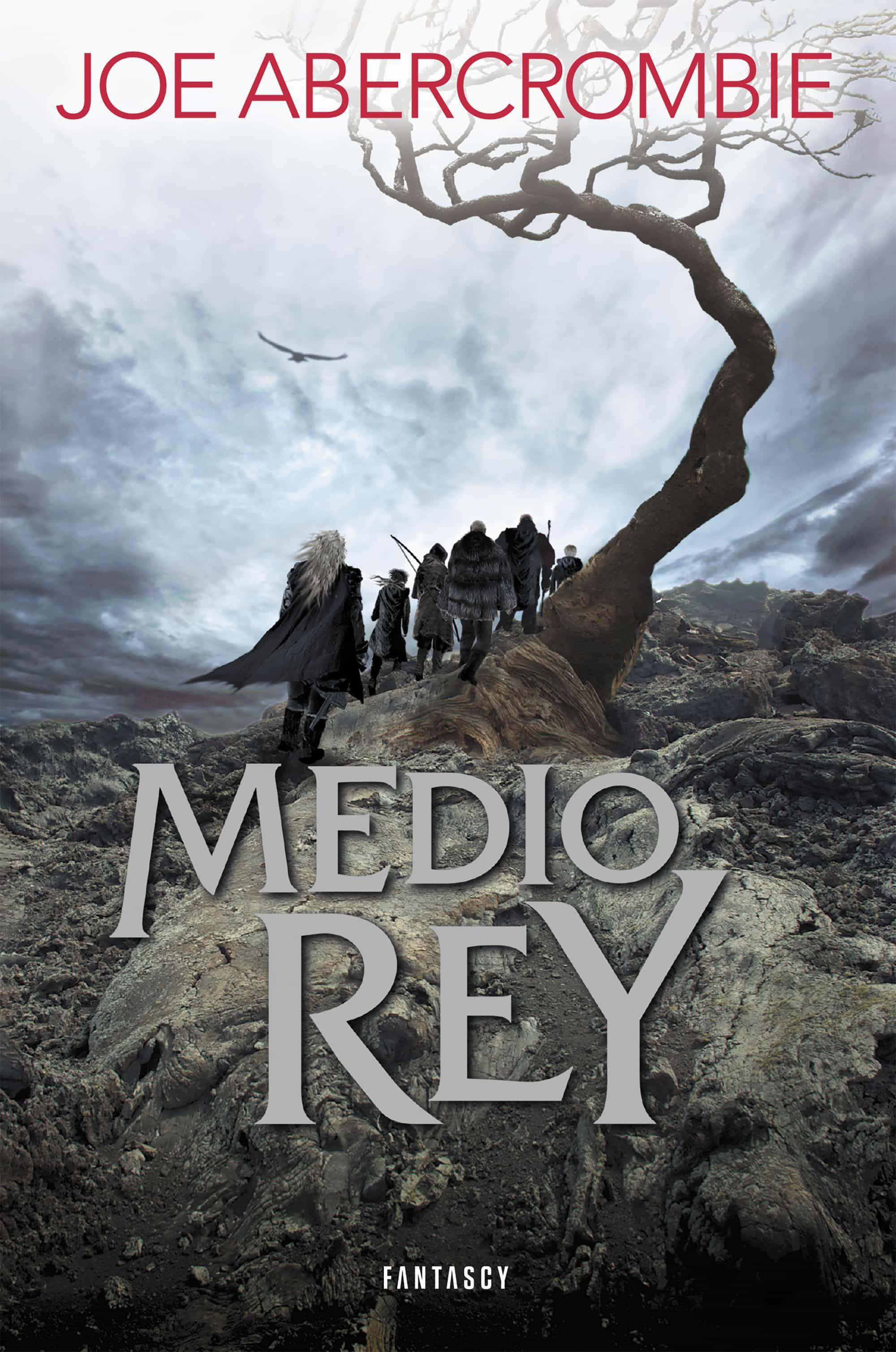 Medio Rey (trilogia El Mar Quebrado 1) por Joe Abercrombie