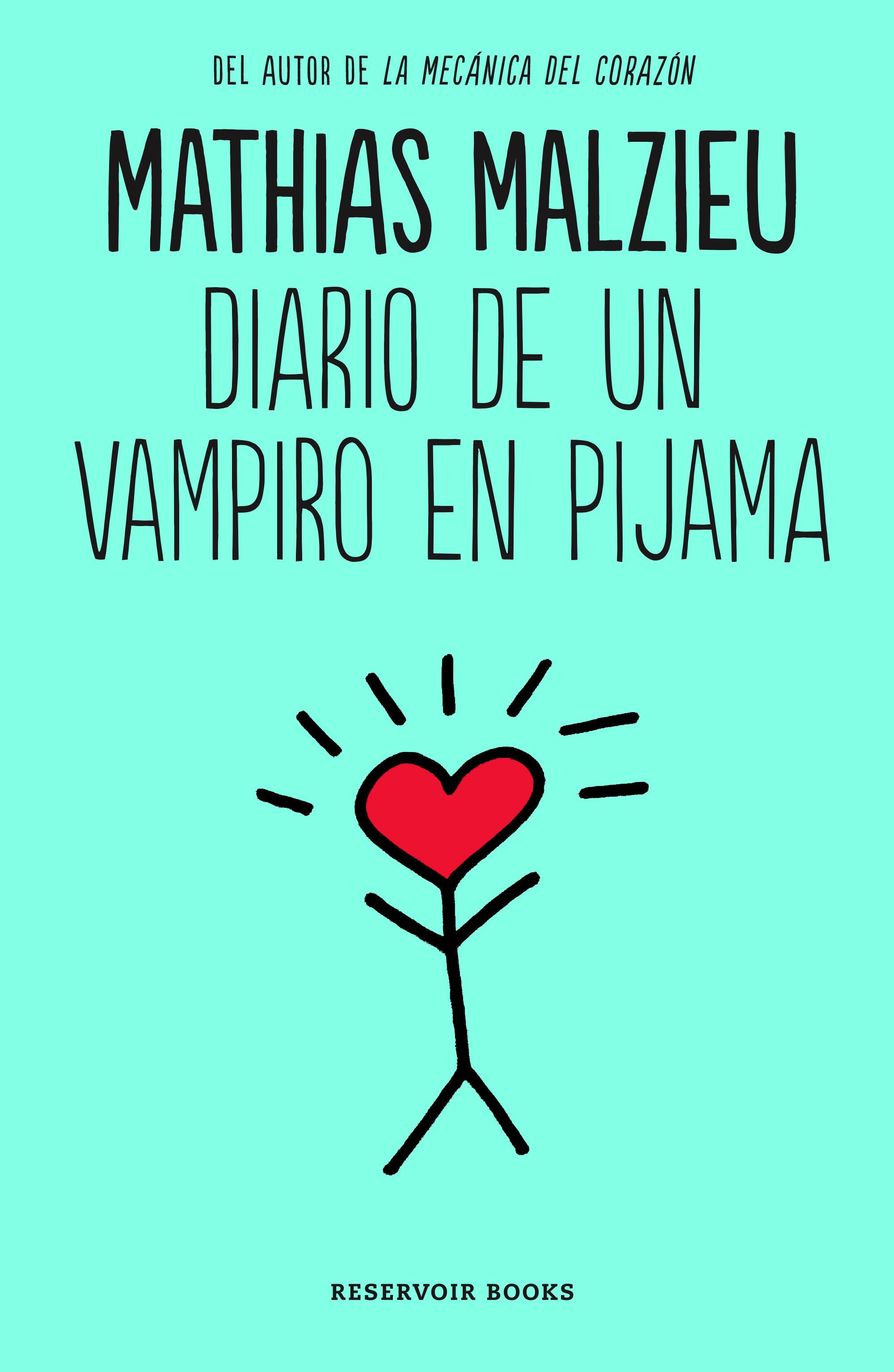 Diario De Un Vampiro En Pijama (ebook)mathias Malzieu9788416195800