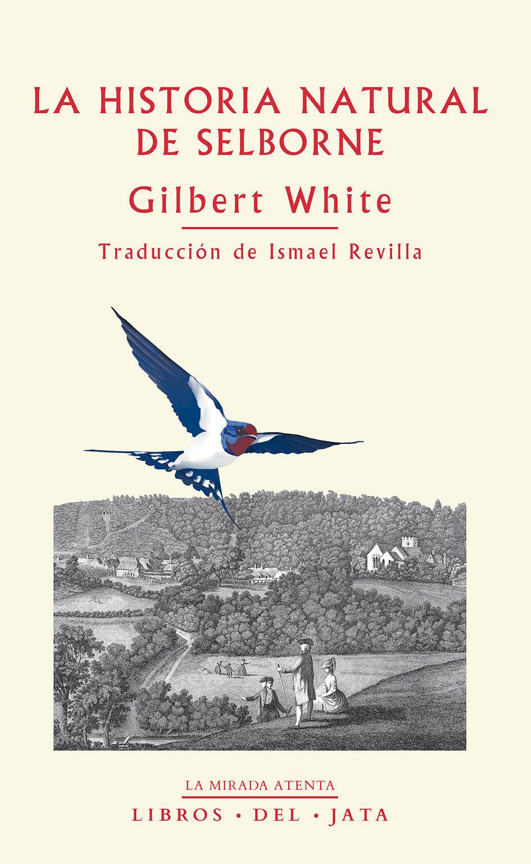 La Historia Natural De Selborne por Gilbert White