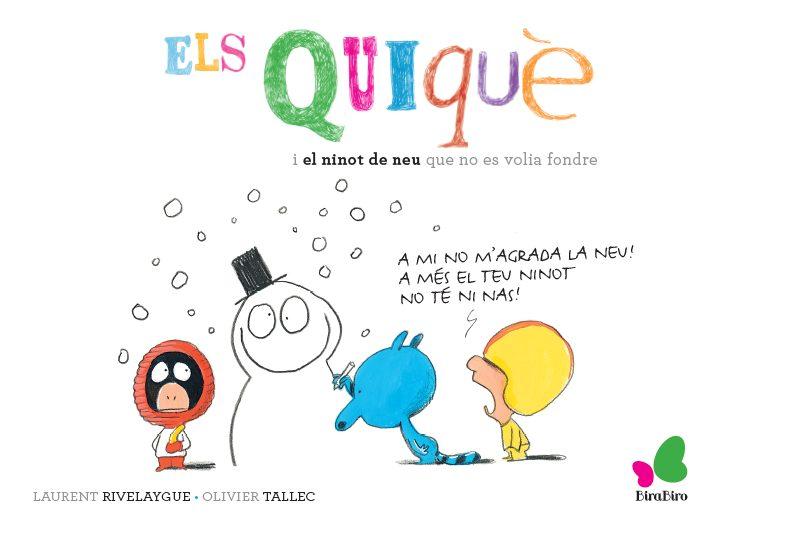 Resultado de imagen de Els Quiquè i el ninot de neu que no es volia fondre