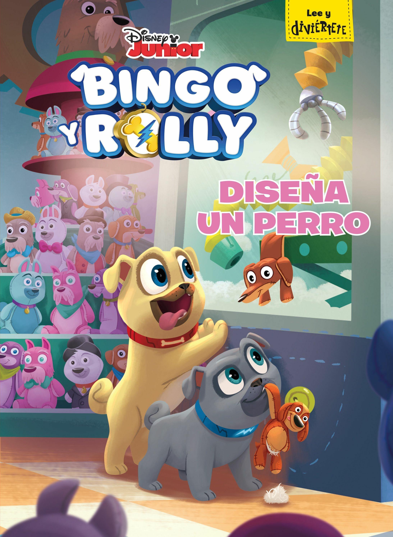 Bingo Y Rolly: Diseña Un Perro: Cuento por Disney