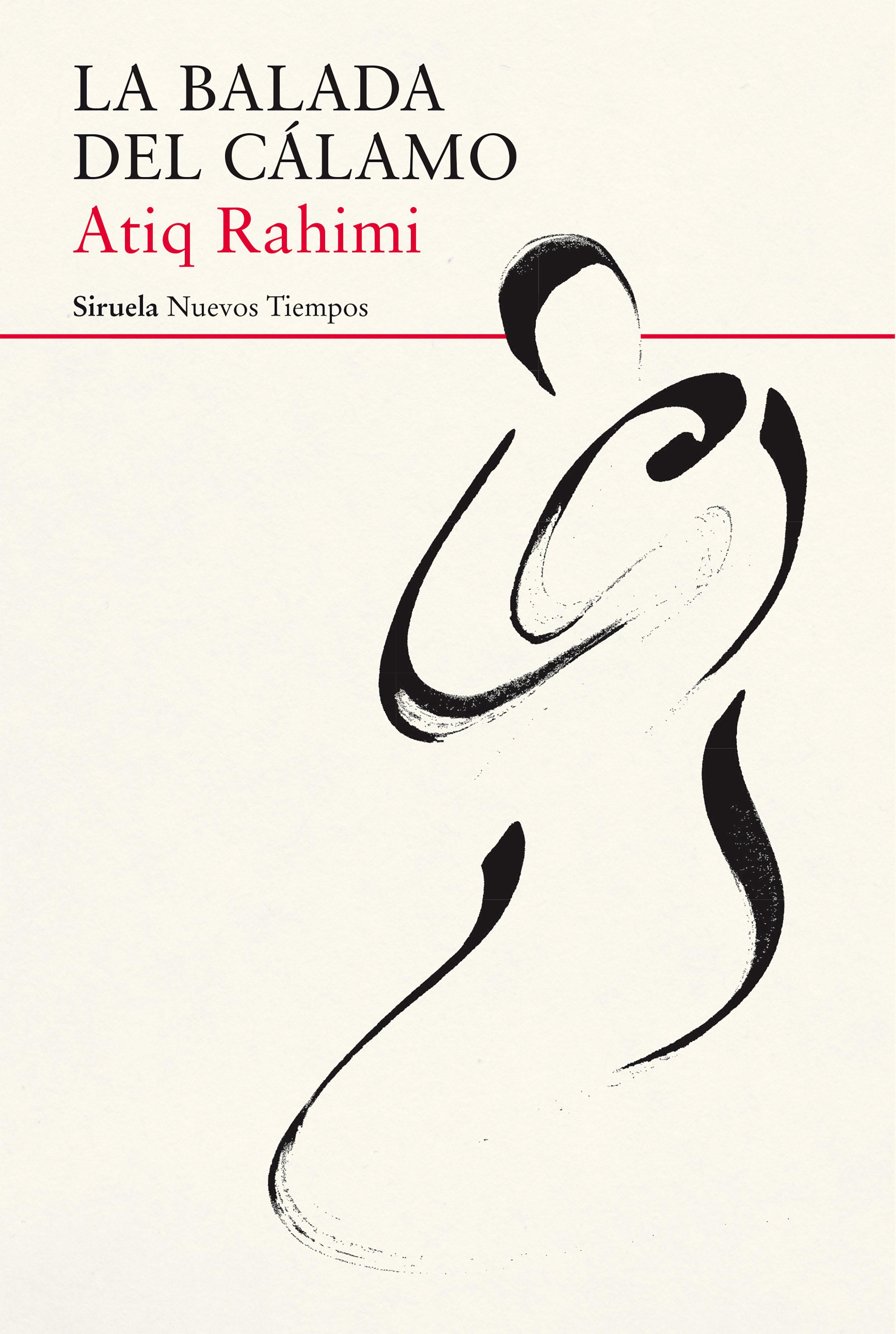 La Balada Del Cálamo   por Atiq Rahimi