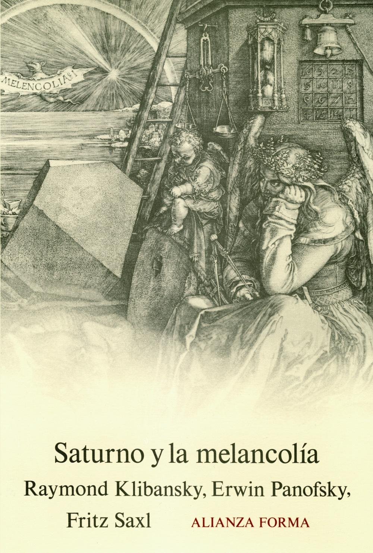 SATURNO Y LA MELANCOLIA | VV.AA. | Comprar libro 9788420671000