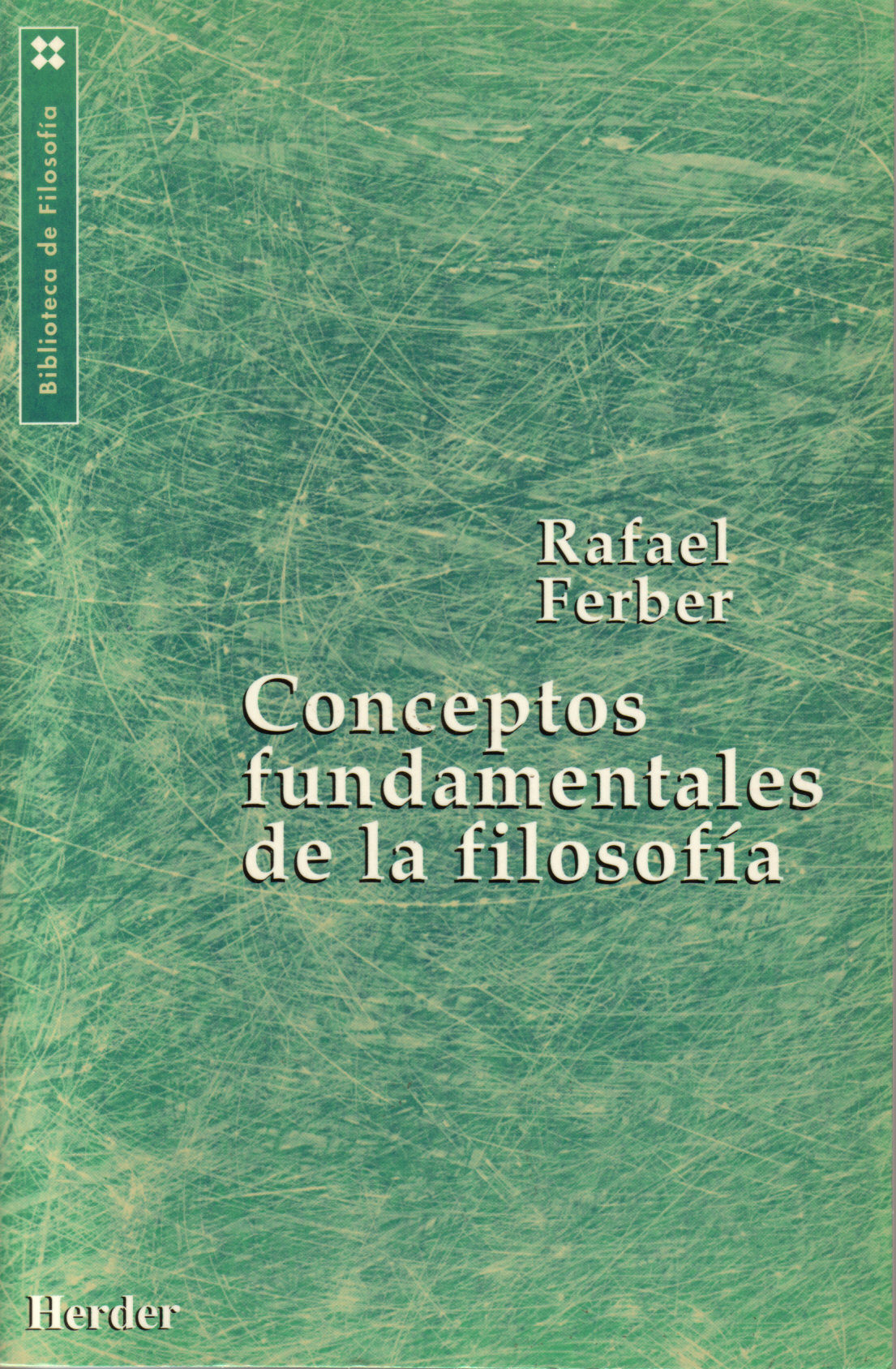 conceptos fundamentales de la filosofia-rafael ferber-9788425419300