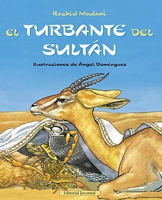 El Turbante Del Sultan por Rachid Madani