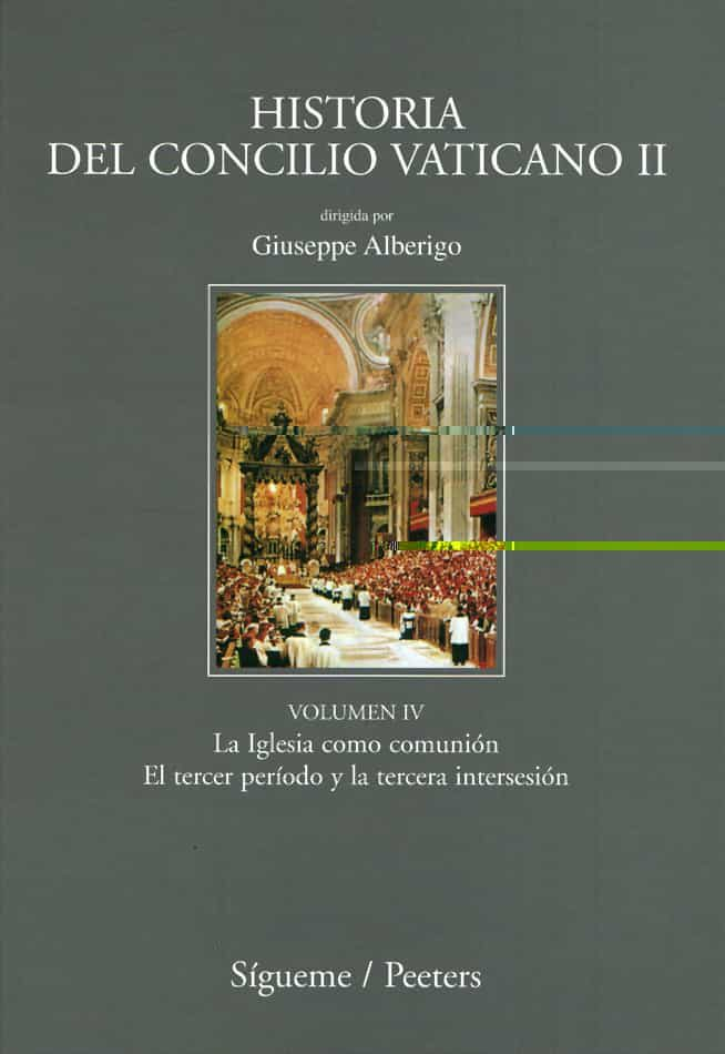 Historia Del Concilio Vaticano Ii (volumen Iv) por Giuseppe Alberigo epub