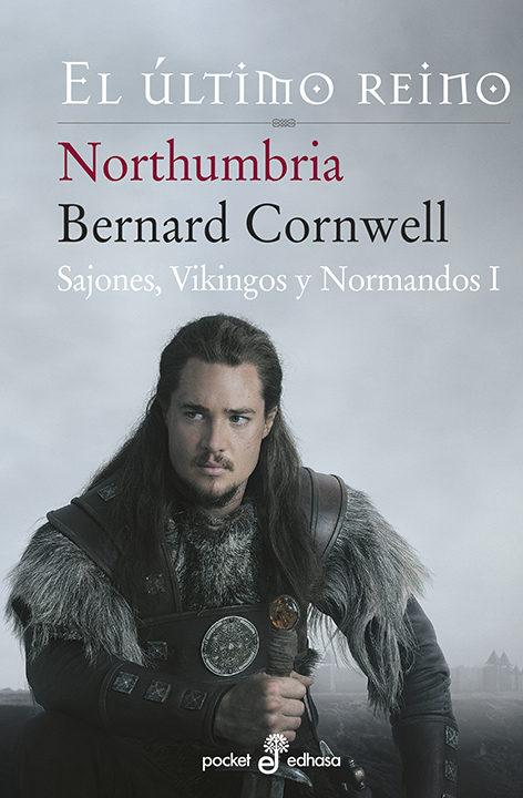 Resultado de imagen de Northumbria, el último reino, de Bernard Cornwell