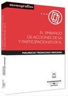 El Embargo De Acciones De S.a. Y Participaciones De S.l. por Mauricio Troncoso Reigada epub
