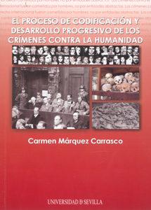 El Proceso De Codificacion Y Desarrollo Progresivo De Los Crimene Contra La Humanidad por Francisco Morales Padron epub