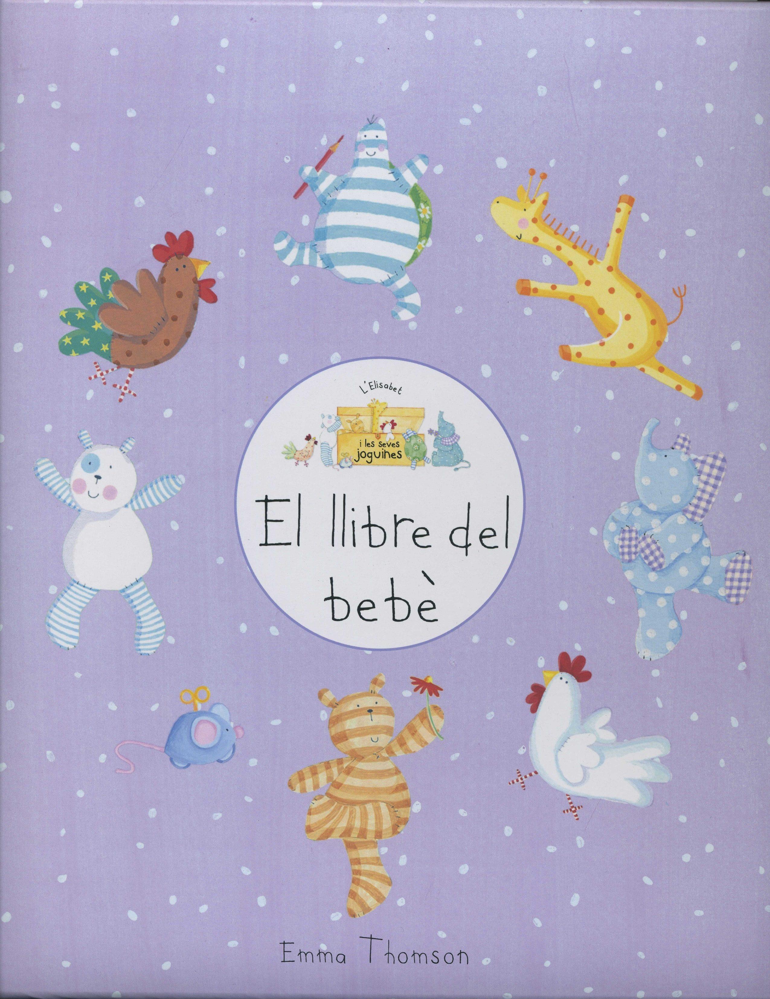 El Llibre Del Bebé por Emma Thompson epub