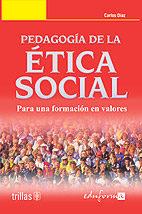 Pedagogia De La Etica Social: Para Una Nueva Formacion En Valores por Vv.aa. epub