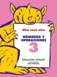 numeros y operaciones 3 (educacion infantil, 3-5)-maria isabel fuentes zaragoza-ana pinar velix-9788466745000