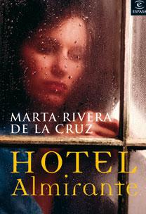 Hotel Almirante por Marta Rivera De La Cruz Gratis