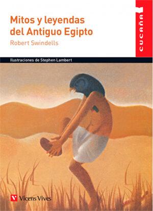 Mitos Y Leyendas Del Antiguo Egipto 62 Cucaña por Robert Swindells