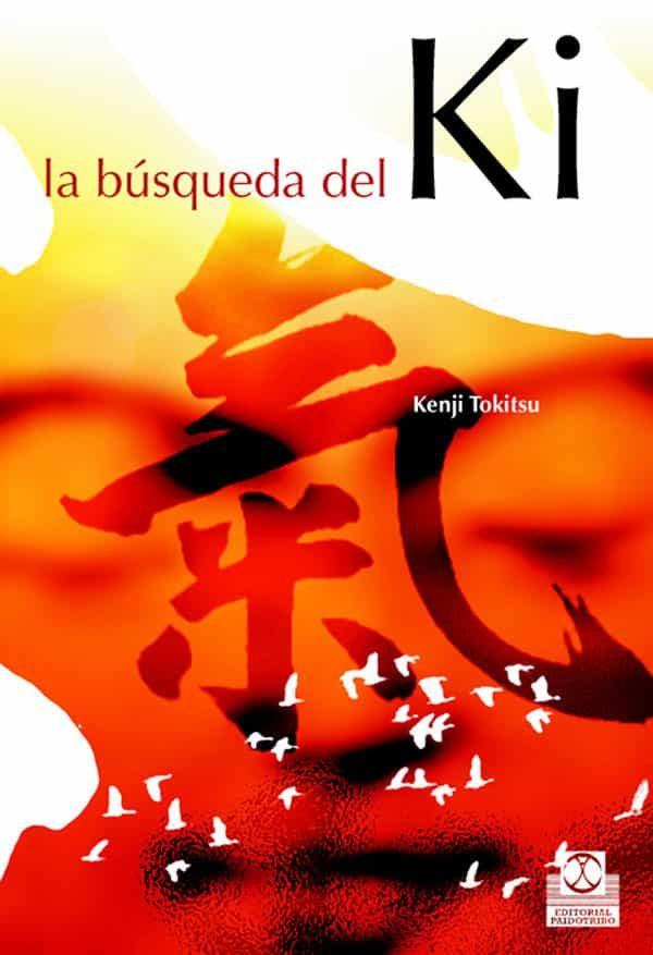 La Busqueda Del Ki por Kenji Tokitsu