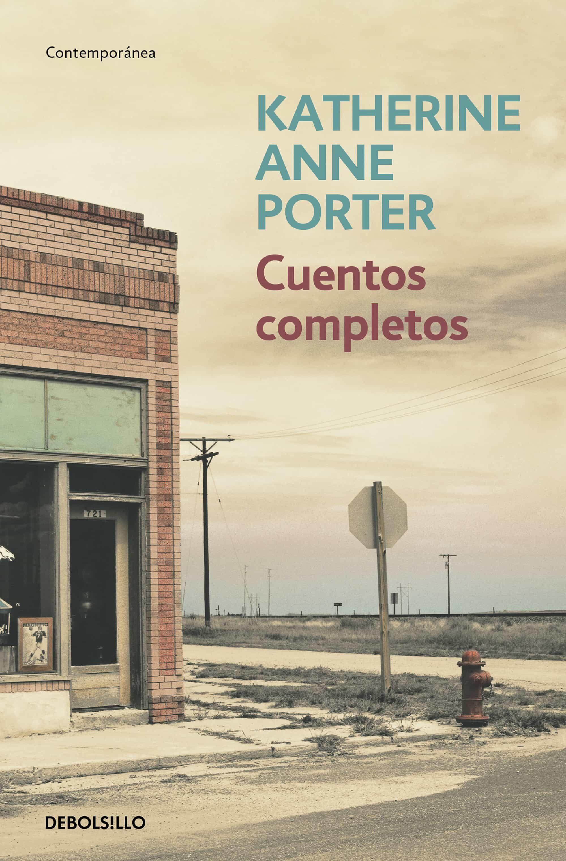 cuentos completos-katherine anne porter-9788483468500