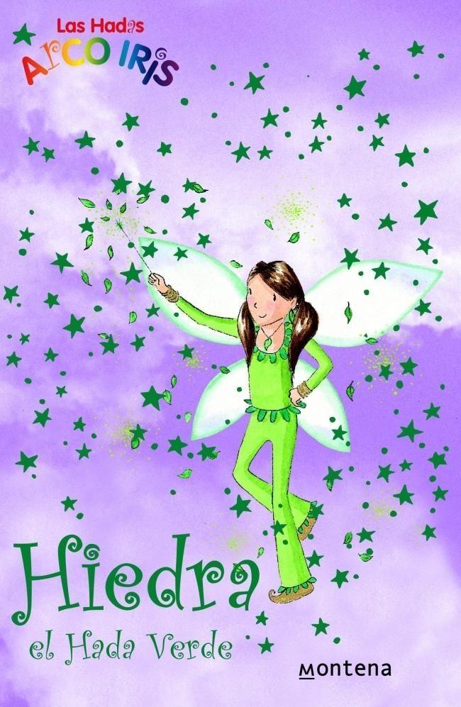 Hiedra, El Hada Verde (la Magia Del Arco Iris) por Daisy Meadows