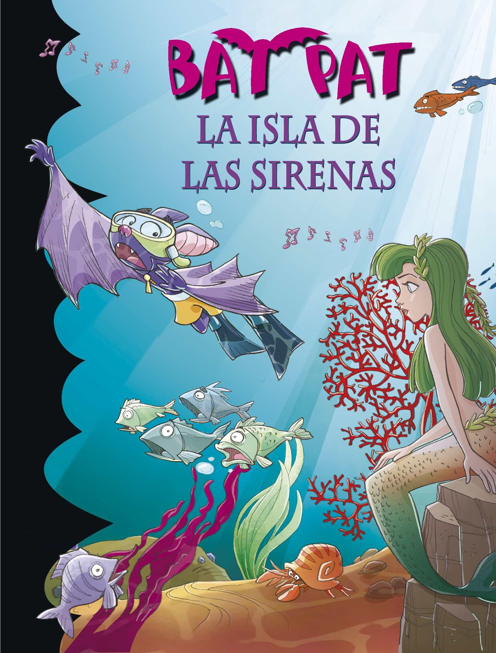 Bat Pat 12: La Isla De Las Sirenas por Roberto Pavanello