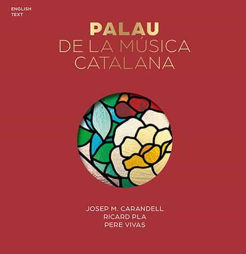 El Palau De La Musica Catalana (serie 4) (ingles) por Vv.aa.