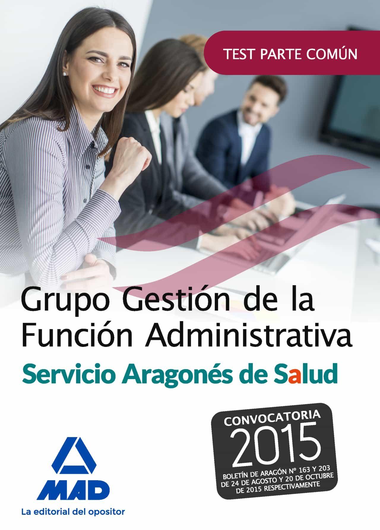 grupo gestion de la funcion administrativa del servicio aragones de salud. test parte comun-9788490937600