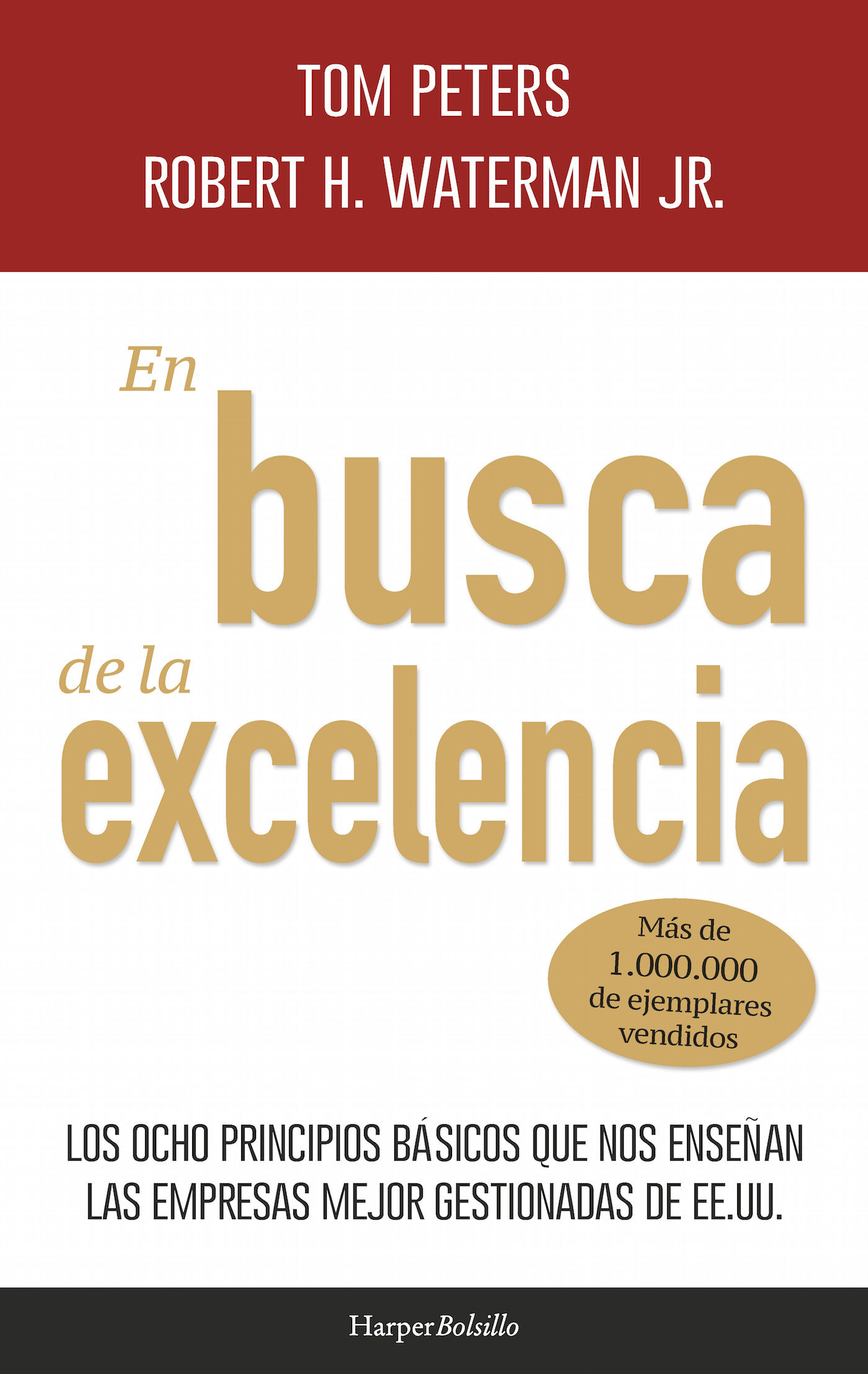 En Busca De La Excelencia por Tom Peters