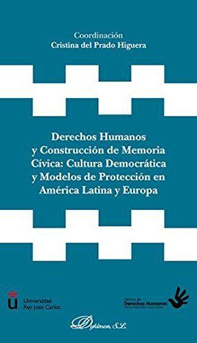 descargar DERECHOS HUMANOS Y CONSTRUCCION DE MEMORIA CIVIVA: CULTURA DEMOCR ATICA Y MODELOS EN AMERICA LATINA Y EUROPA pdf, ebook