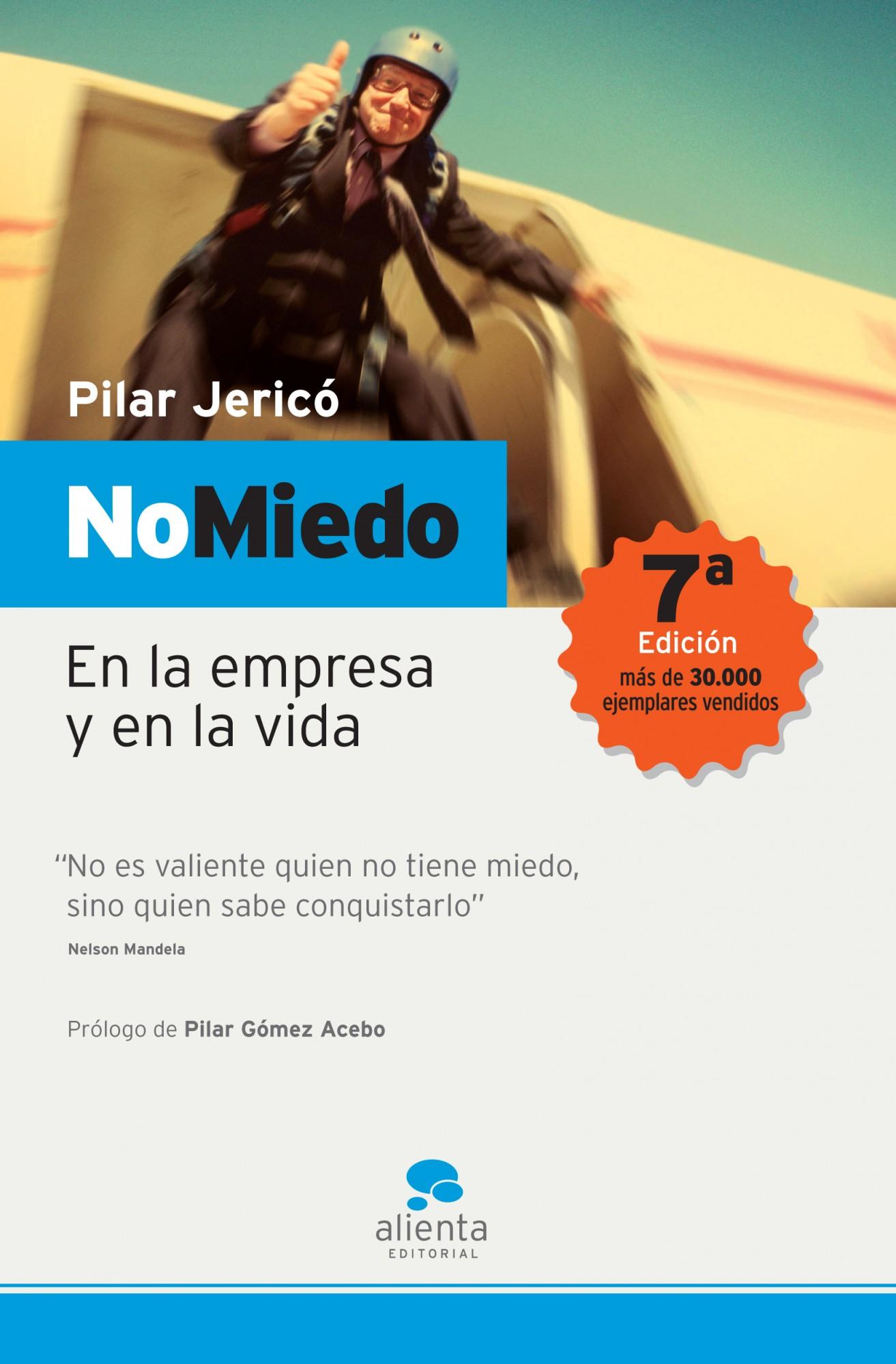 No Miedo: En La Empresa Y En La Vida por Pilar Jerico