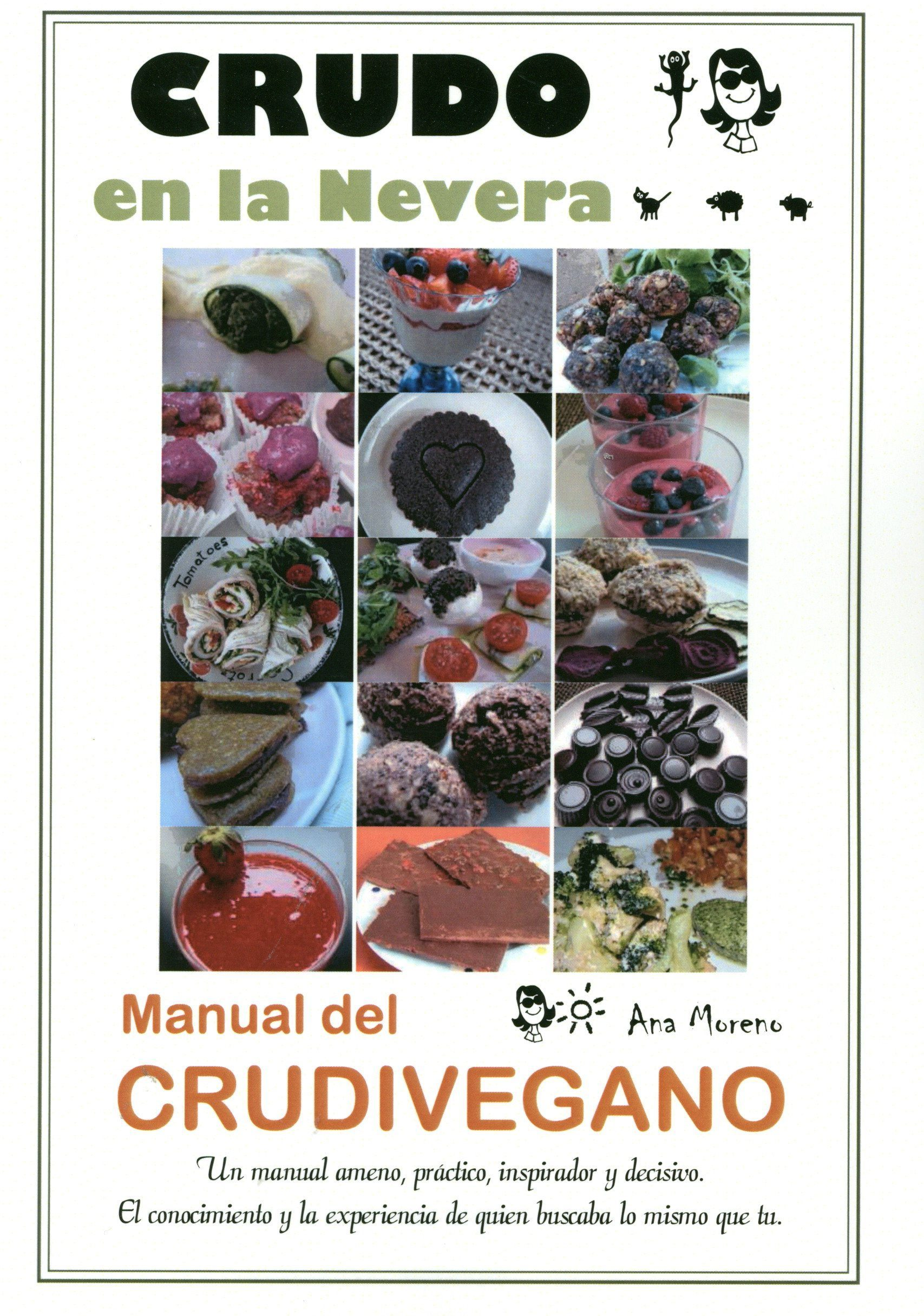 crudo en la nevera: manual del crudivegano-ana moreno-9788493753900