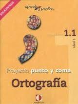 Proyecto Punto Y Coma: Cuaderno 1.1 Solucionario (aprende Y Pract Ica) por Vv.aa. epub
