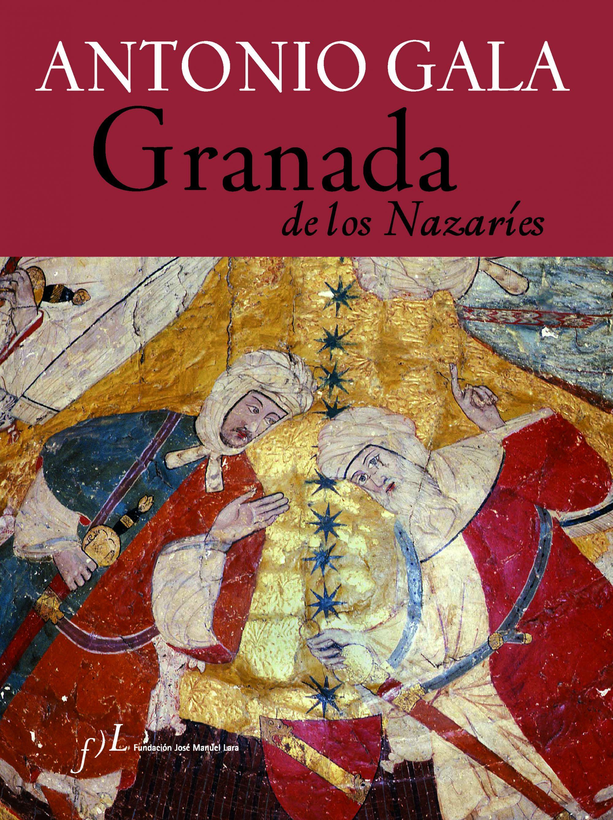 Granada De Los Nazaries por Antonio Gala
