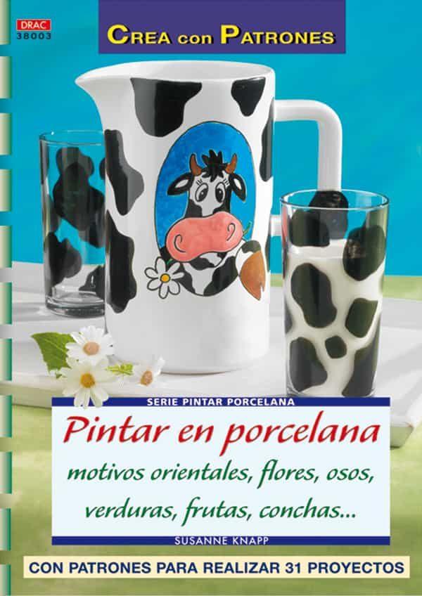 Pintar En Porcelana Motivos Orientales, Flores, Osos, Verduras... por Susanne Knapp epub