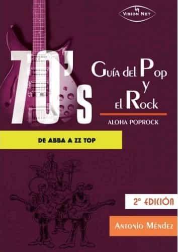 70 S Guia Del Pop Y El Rock por Antonio Mendez Casanova epub
