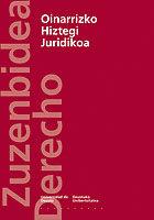 Oinarrizko Hiztegi Juridikoa por Vv.aa.