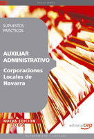 Auxiliar Administrativo Corporaciones Locales De Navarra. Supuest Os Practicos por Vv.aa.