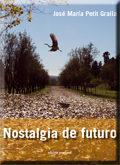 Nostalgia De Futuro por Jose Maria Petit Gralla epub