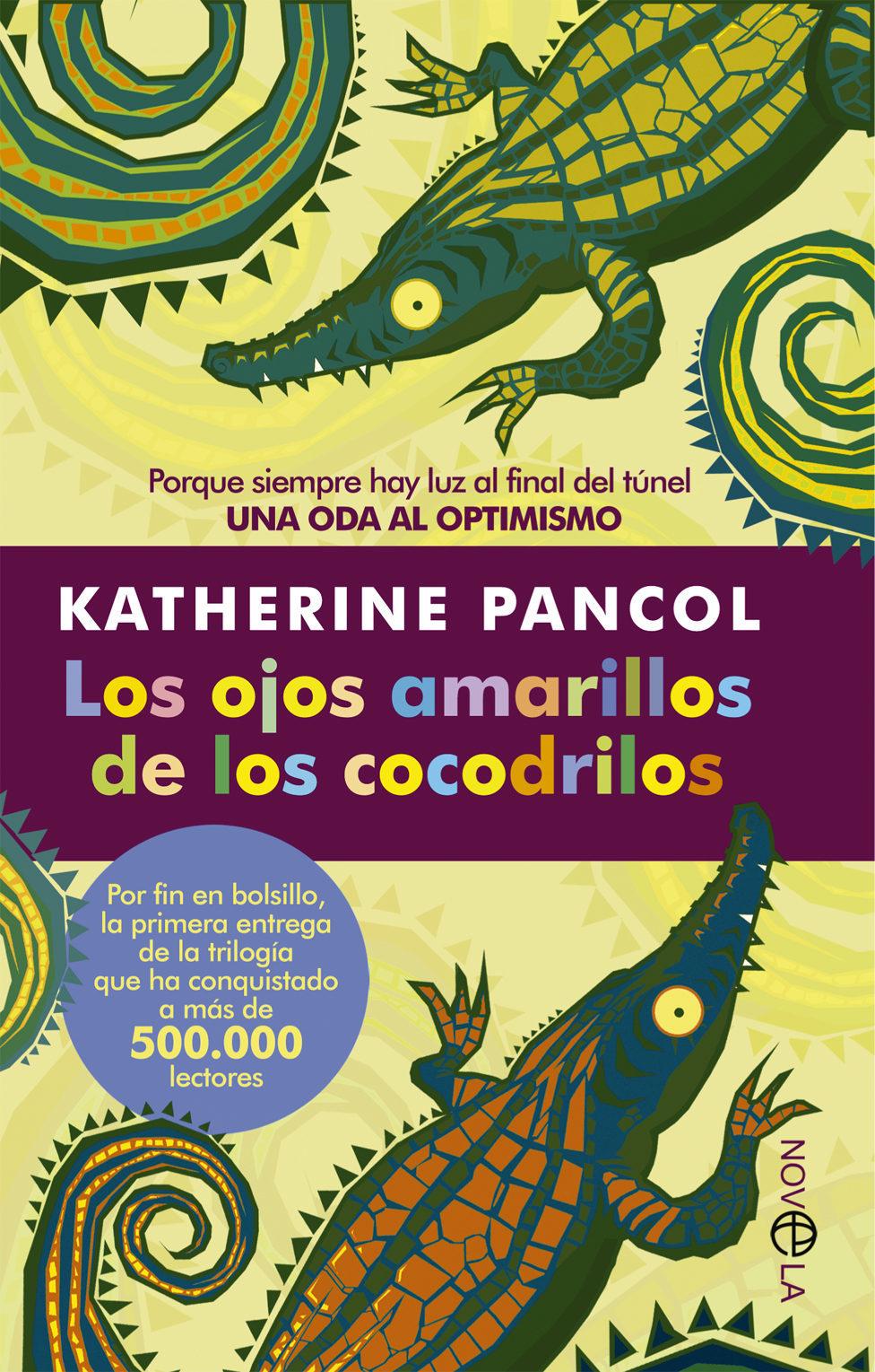 Resultat d'imatges de los ojos amarillos de los cocodrilos la casa del libro
