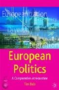 European Politics: A Comparative Introduction por Tim Bale Gratis