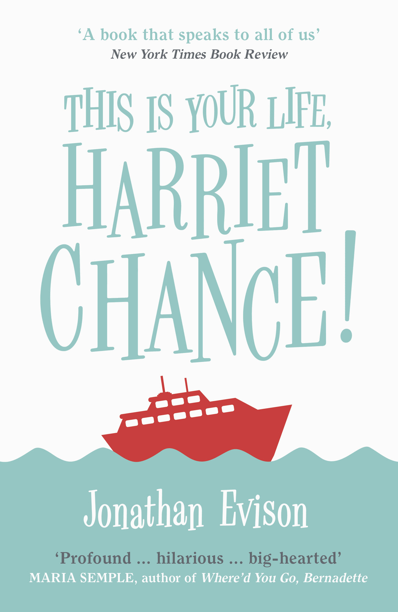 This Is Your Life, Harriet Chance! (ebook)jonathan Evison9781473535510