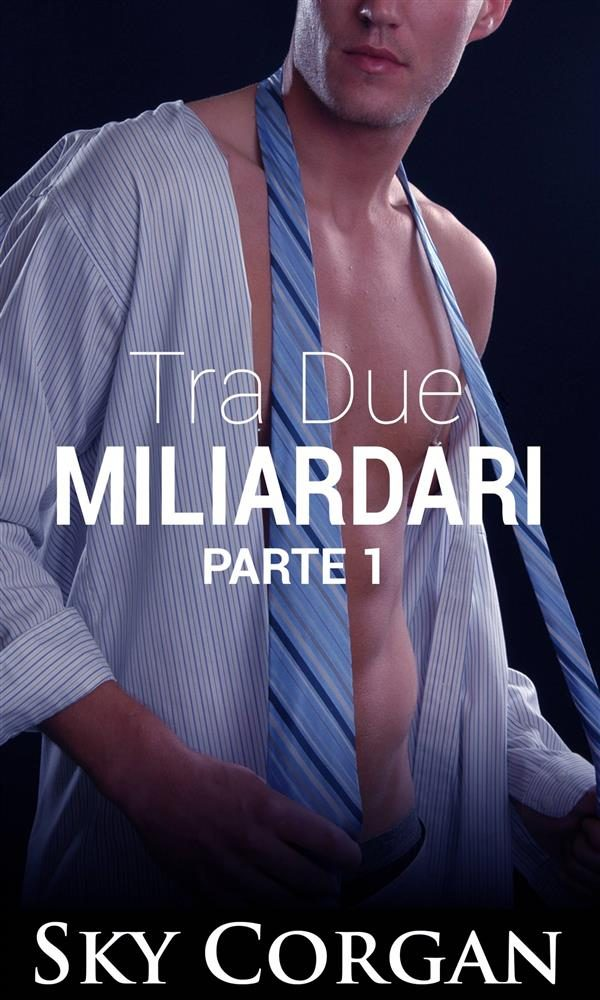tra due miliardari (ebook)-9781547510610