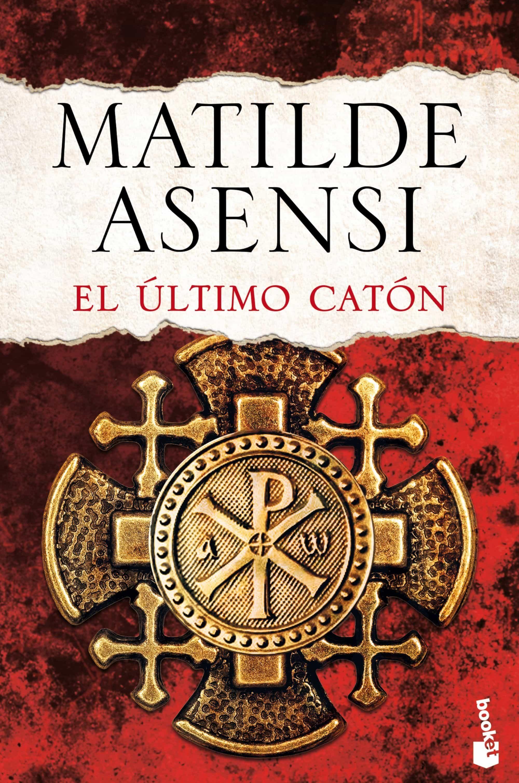 El Ultimo Caton por Matilde Asensi