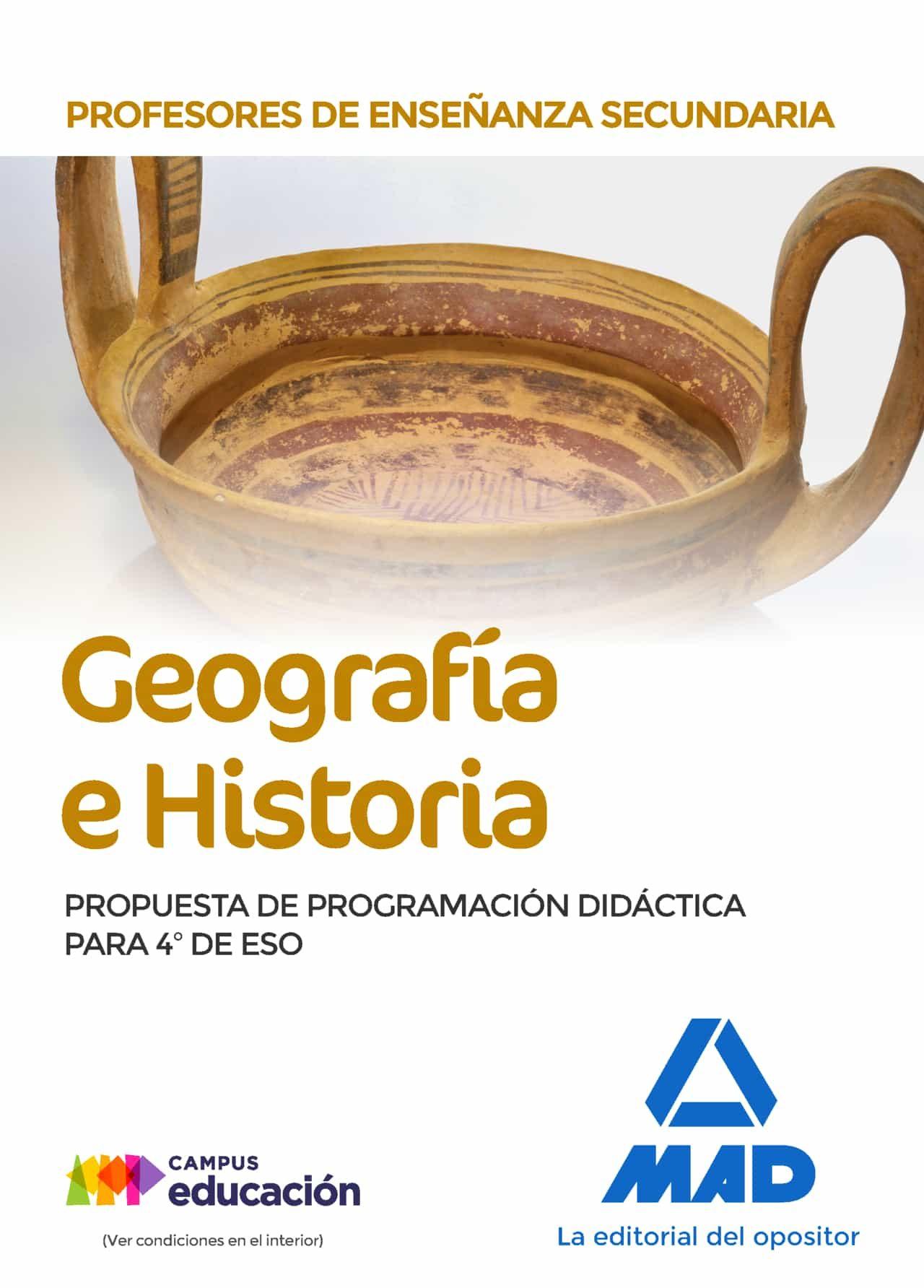 Profesores De Enseñanza Secundaria Geografía E Historia. Propuesta De Programación Didáctica Para 4º De Eso por Vv.aa.