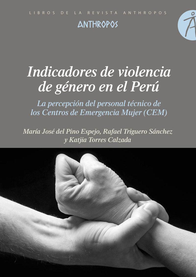 Indicadores De Violencia De Género En El Perú por Maria Jose Del Pino Espejo;                                                                                                                                                                                                          Maria Katjia Torres epub