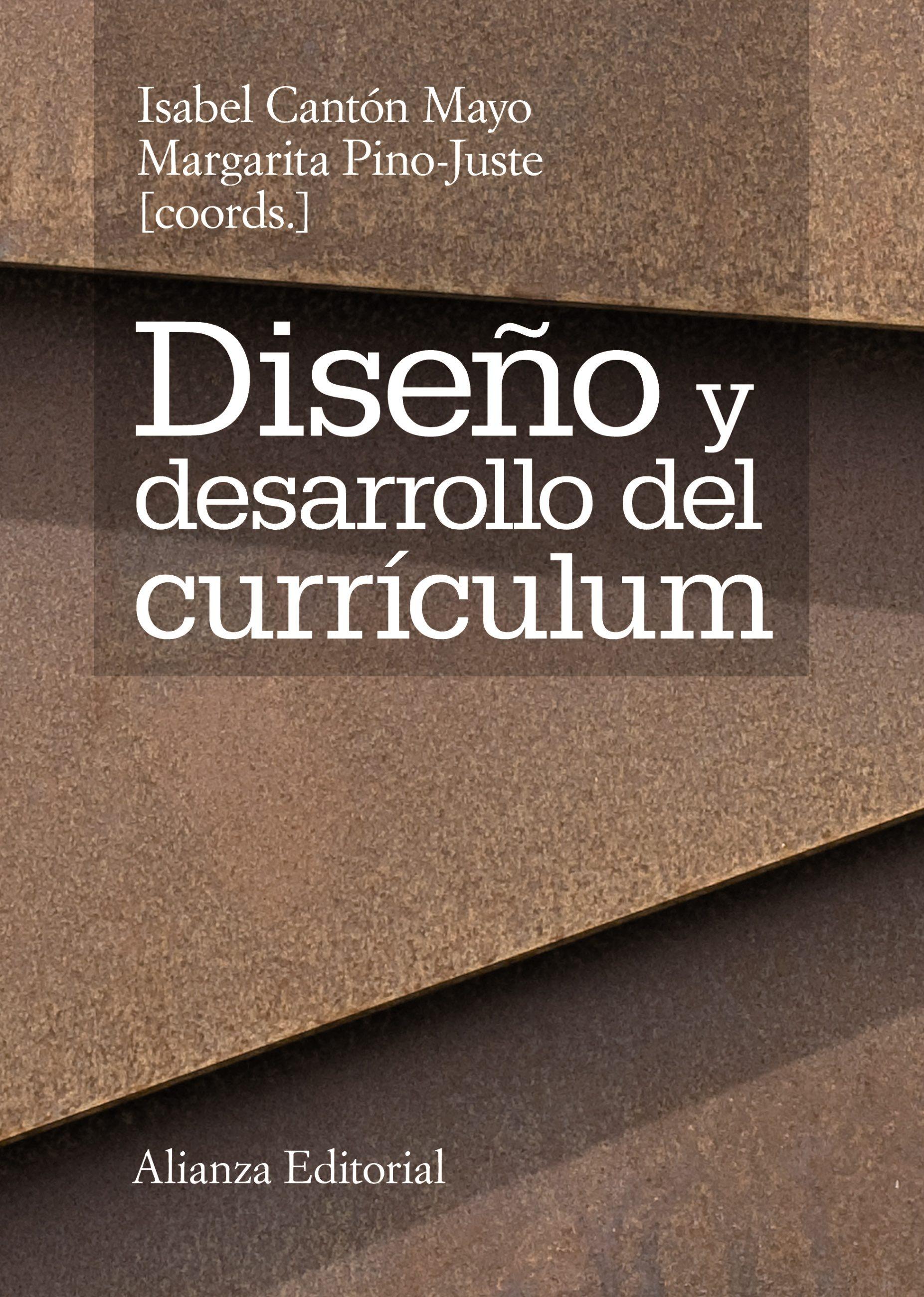 Diseño Y Desarrollo Del Currículum   por Isabel Canton Mayo, Margarita (coords.) Pino-juste