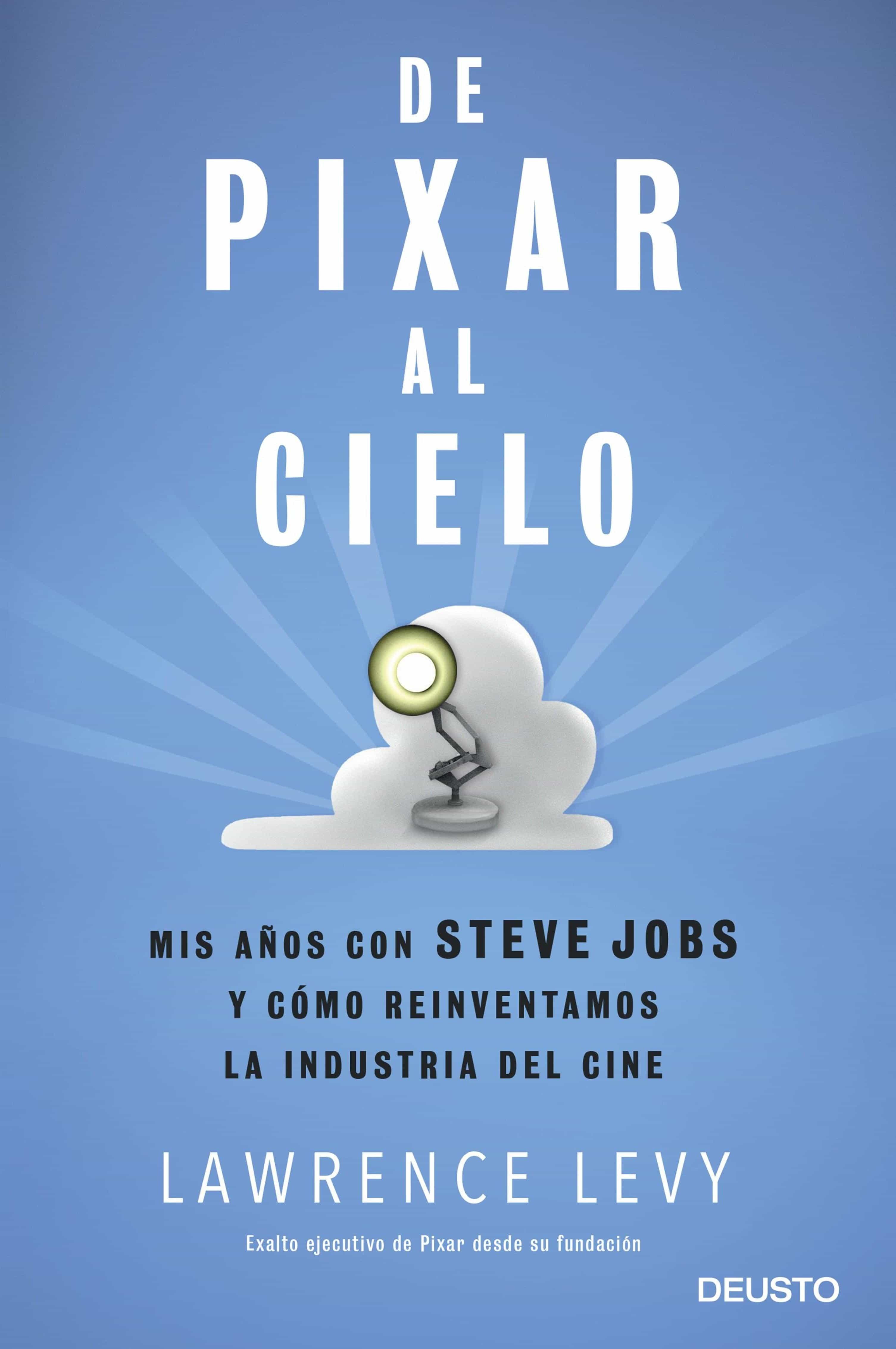 «De Pixar Al Cielo»: Descargar Gratis De Epub Mobi