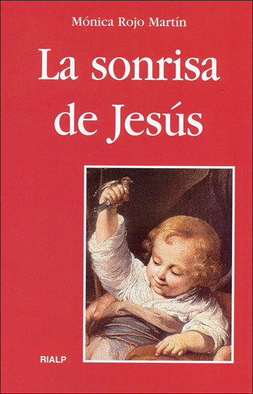 La Sonrisa De Jesus por Monica Rojo Martin Gratis