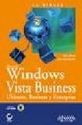 La Biblia De Windows Vista Business: Ultimate, Business Y Enterpr Ise por John Paul Mueller;                                                                                    Mark Minasi epub