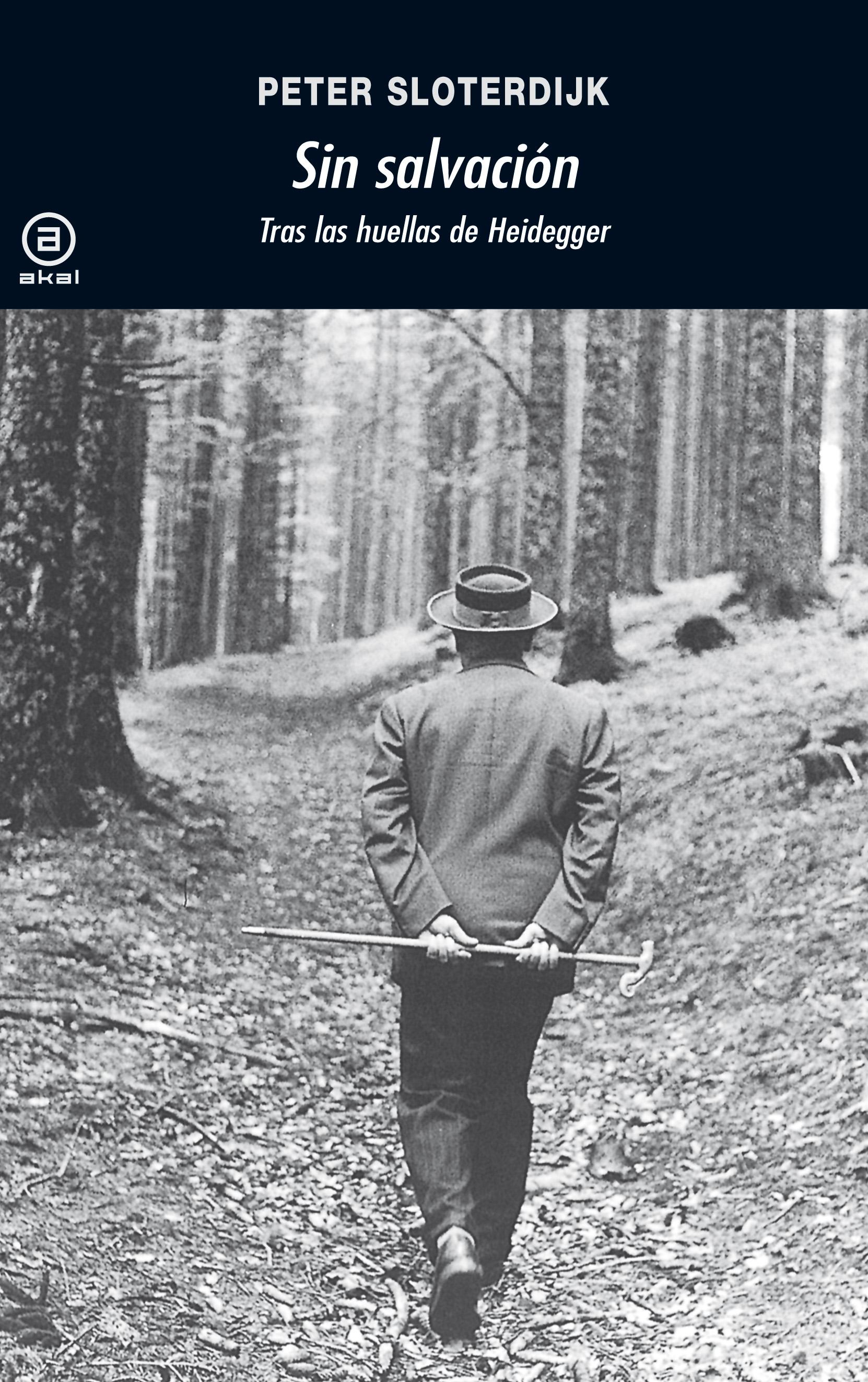 Sin Salvacion: Tras Las Huellas De Heidegger por Peter Sloterdijk