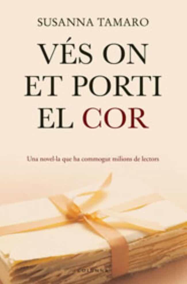 Ves On Et Porti El Cor por Susanna Tamaro epub